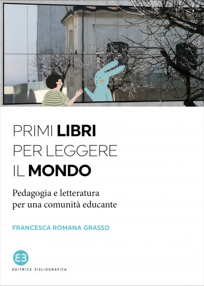 Primi libri per leggere il mondo, di Francesca Romana Grasso